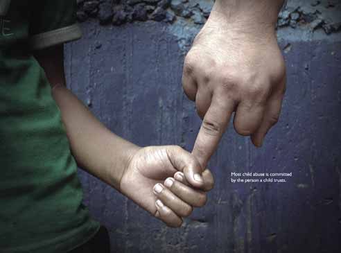 Child Abusive Awareness , Most child abuse is committed by the person a child and you trust.